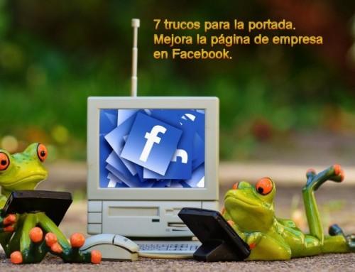 Facebook portada, 7 trucos para mejorar la página de empresa